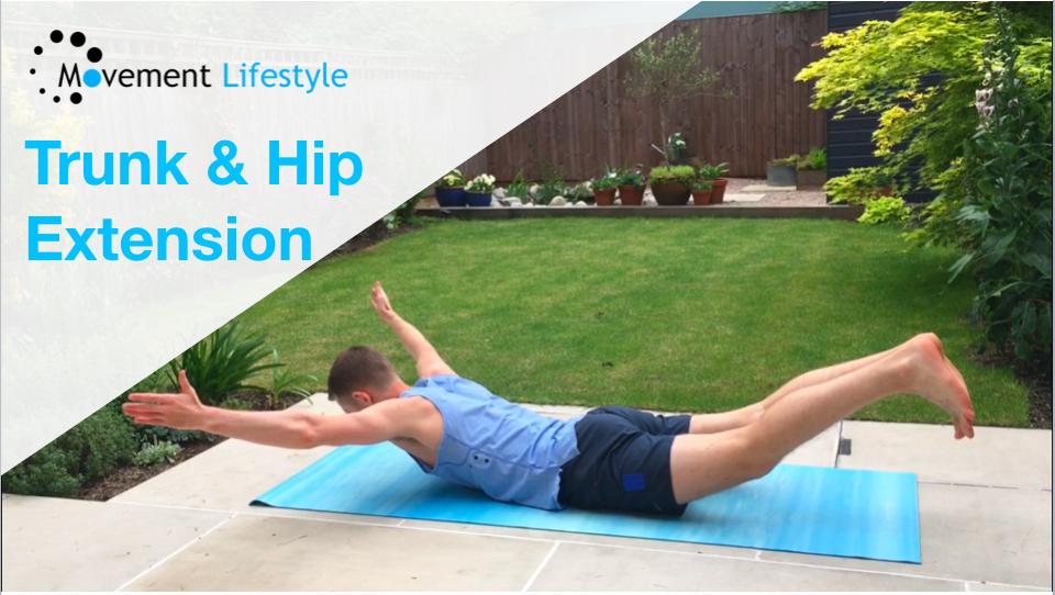 Movement of The Week – Trunk & Hip Extension