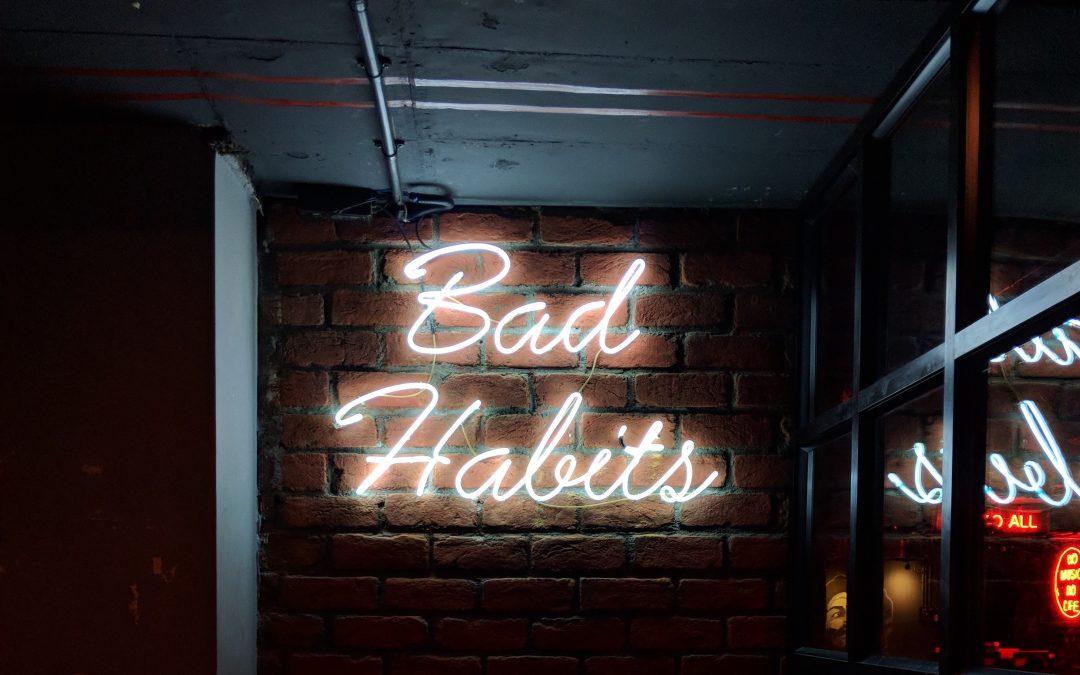 How To Break Bad Habits (1 of 2)
