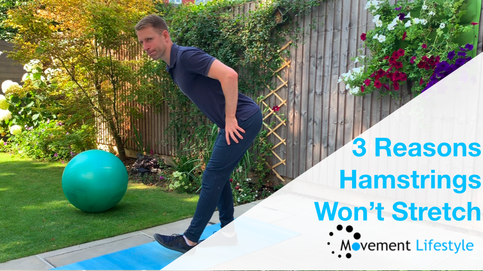 3 Reasons Your Hamstrings Won't Stretch