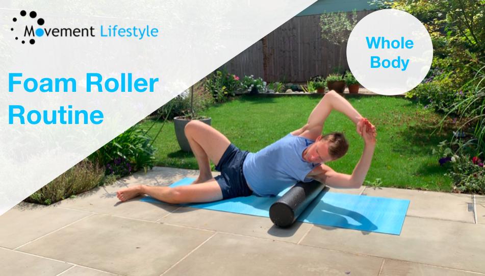 Foam Roller Routine (Whole Body)