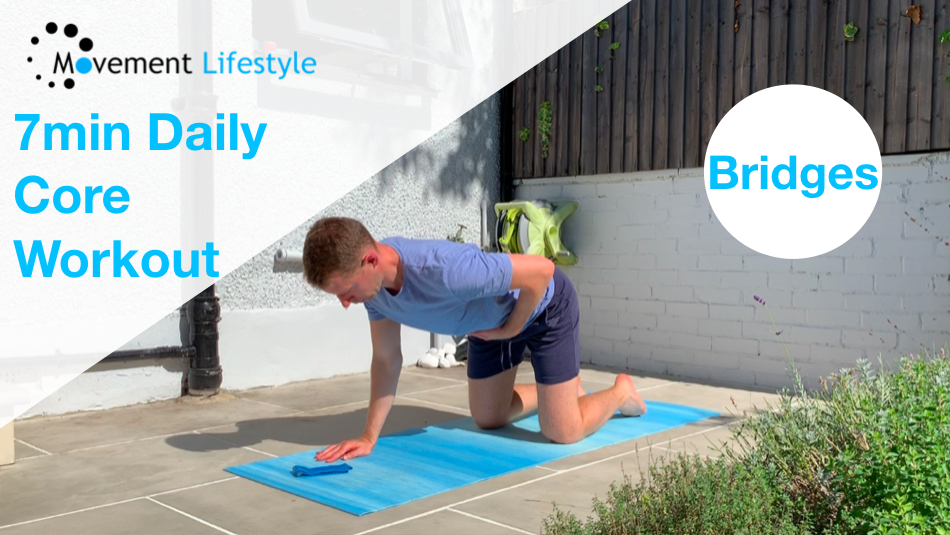 7 Min Daily Core Work Out (Bridges)